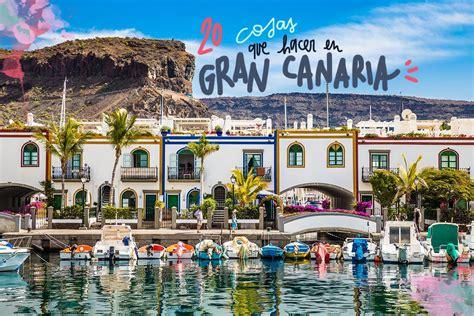 20 COSAS QUE VER Y HACER EN GRAN CANARIA | Isla de gran ...