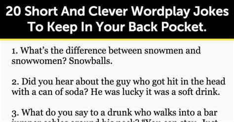 20 Short And Clever Wordplay Jokes To Keep In Your Back ...