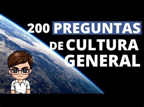 200 Preguntas de Cultura General [Test de Conocimientos ...