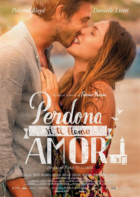 2014 / Perdona si te llamo amor | Peliculas de romance ...