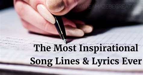 21 Most Inspirational Song Lines and Lyrics Ever ...