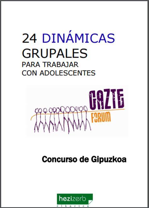 24 dinámicas grupales para adolescentes. PDF gratis, para ...