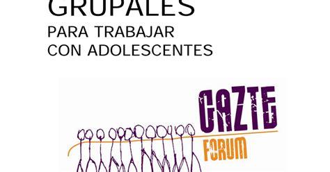 24 DINÁMICAS GRUPALES para trabajar con adolescentes.pdf ...