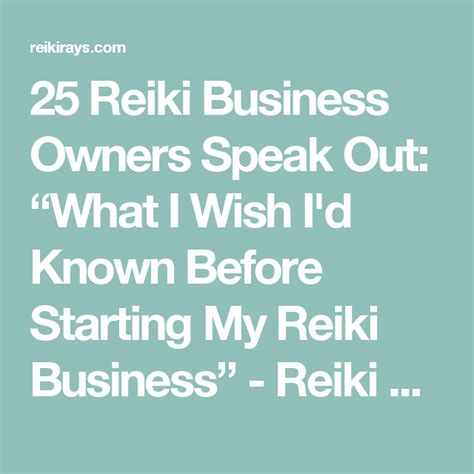 "25 Reiki Business Owners Speak Out: ""What I Wish I d Known ..."