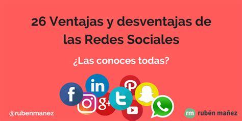 26 Ventajas y Desventajas de las Redes Sociales para Empresas