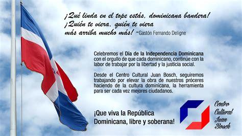 27 de febrero Día de la Independencia Dominicana   Centro ...