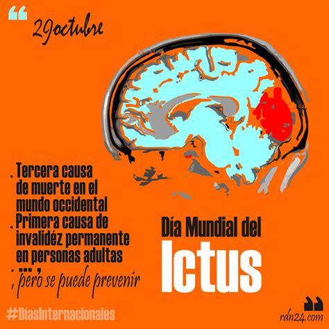 29 de octubre: Día mundial del Ictus #DíasInternacionales ...