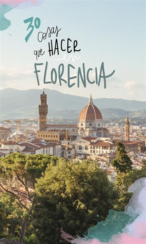 30 cosas que ver y hacer en Florencia