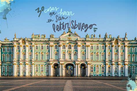 30 cosas que ver y hacer en San Petersburgo
