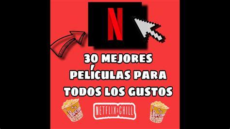 30 Mejores Película De NETFLIX 2020!!   YouTube