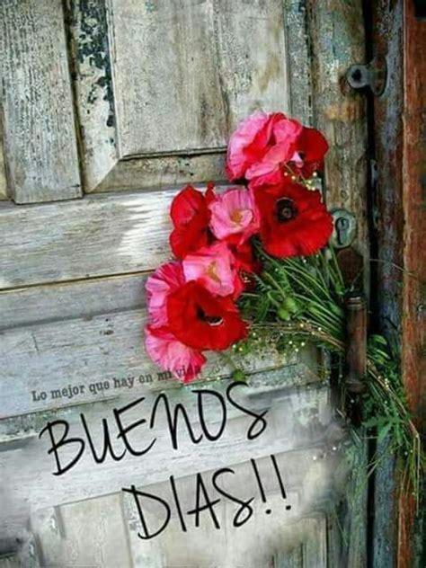 349 best buenos dias images on Pinterest | Posts, Buen dia ...