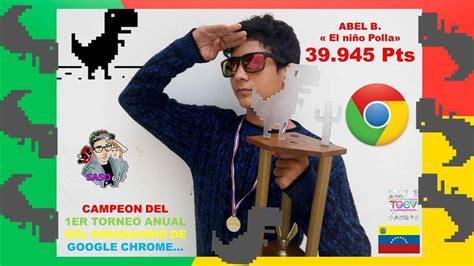 39945  RECORD en el dinosaurio de Google Chrome  TORNEO ...