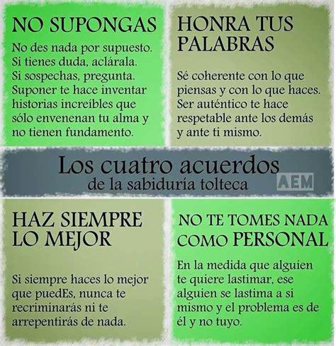 4 acuerdos   Sabiduria tolteca, Acuerdos toltecas, Los 4 ...