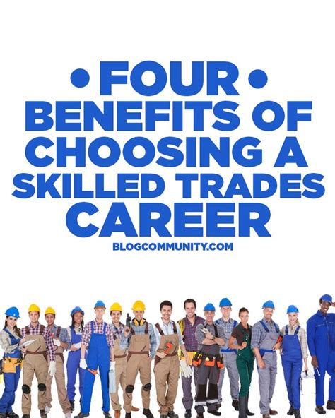 4 Benefits of Choosing a Skilled Trades Career | Blog ...
