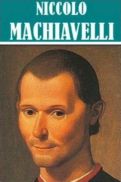 4 Books by Niccolo Machiavelli by Niccolo Machiavelli ...
