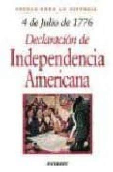 4 DE JULIO DE 1776: DECLARACION DE INDEPENDENCIA AMERICANA ...
