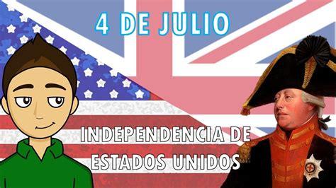 4 DE JULIO   INDEPENDENCIA DE ESTADOS UNIDOS   YouTube