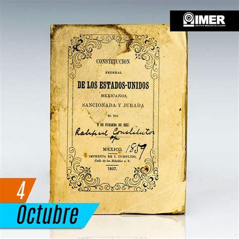 4 de octubre de 1824: Promulgación de la Constitución ...