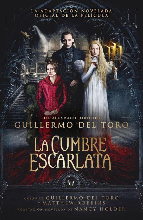 4.La cumbre escarlata  Guillermo del Toro    Cine en forma
