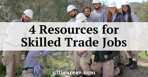 4 Resources for Skilled Trade Jobs