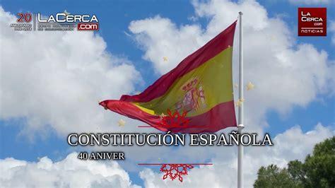 40 Aniversario Constitución Española 1978 2018  6 de ...