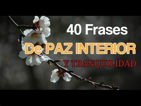 40 Frases de Paz Interior y Tranquilidad   YouTube