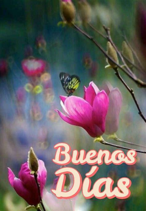 400 best BUENOS DIAS images on Pinterest | Buen dia ...