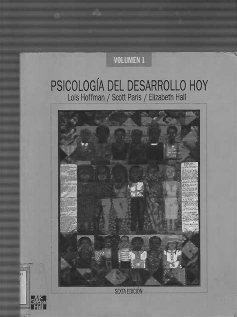 40698309 Psicologia Del Desarrollo Hoy Vol 1 Lois Hoffman.pdf