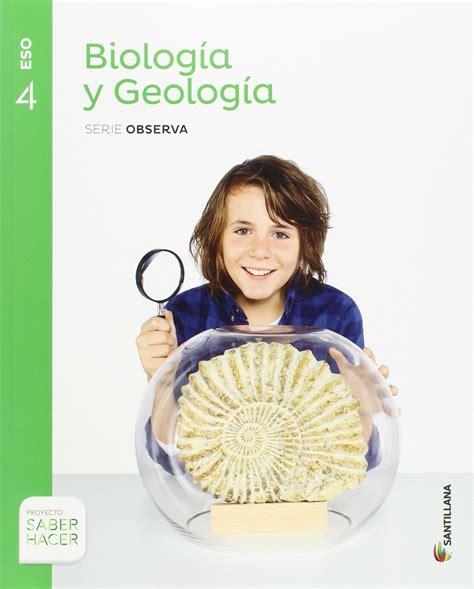 4ESO BIOLOGIA Y GEOLOGIA SERIE OBSERVA 4 ESO SABER HACER ...