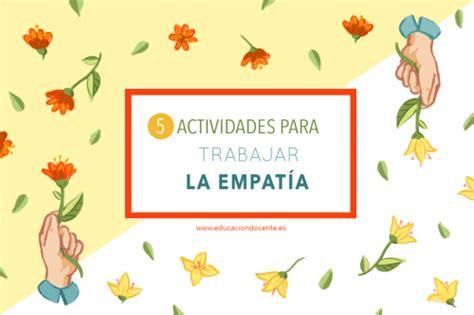 5 actividades para trabajar la empatía | Empatia ...