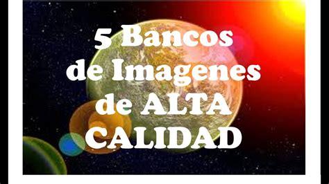 5 Bancos de Imagenes de ALTA CALIDAD GRATUITOS/Como ...