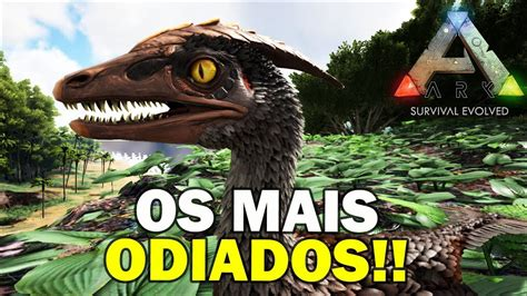 5 CRIATURAS MAIS ODIADAS NO ARK SURVIVAL EVOLVED   YouTube