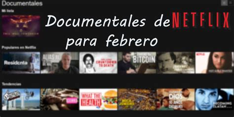 5 documentales de Netflix para febrero