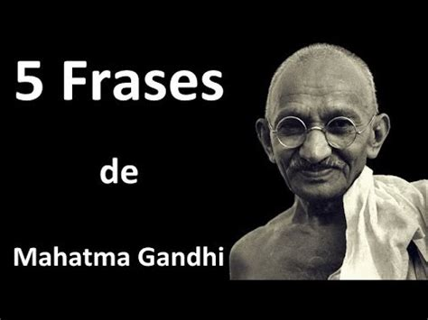 5 Frases de Mahatma Gandhi   YouTube