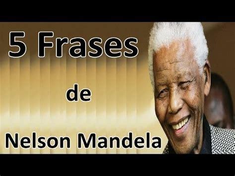 5 Frases de Nelson Mandela   YouTube