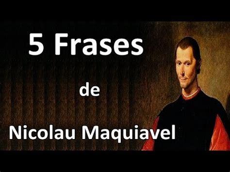 5 Frases de Nicolau Maquiavel   YouTube