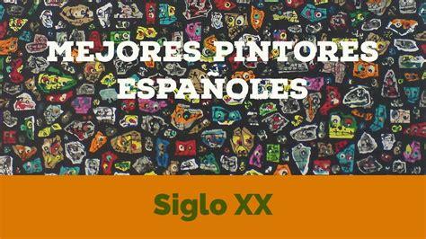 5 mejores pintores españoles del siglo XX   YouTube
