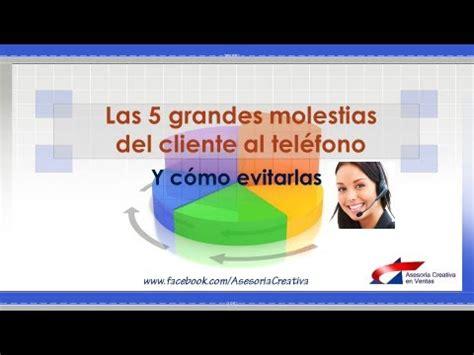 5 Molestias Del Cliente Al Telefono, Infalibles Técnicas ...