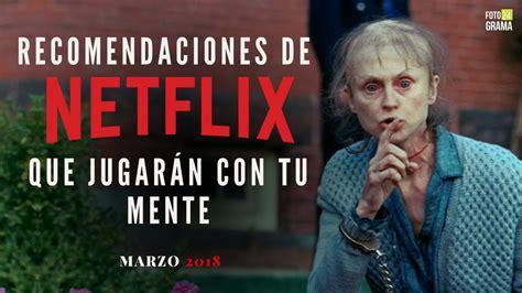 5 Películas de Netflix que Jugarán con tu Mente ...