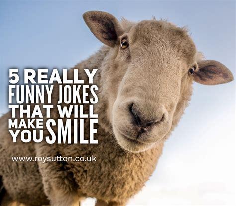 5 really funny jokes that will make you smile   Roy Sutton