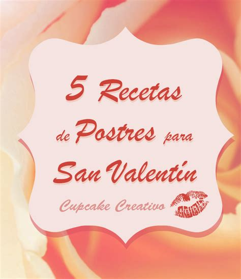 5 Recetas de Postres para San Valentín!!   Cupcake Creativo