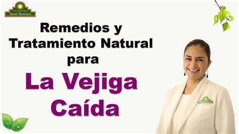 5 Remedios Naturales para la Vejiga Caida e Inflamada en ...
