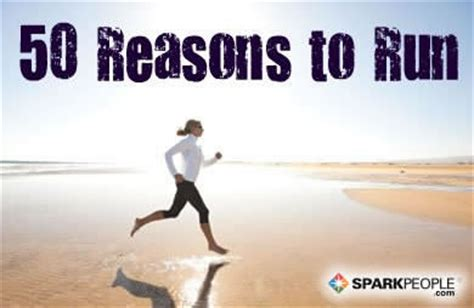 50 Good Reasons to Run | SparkPeople