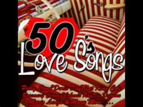 50s Love Songs   50s Music Compilation   YouTube