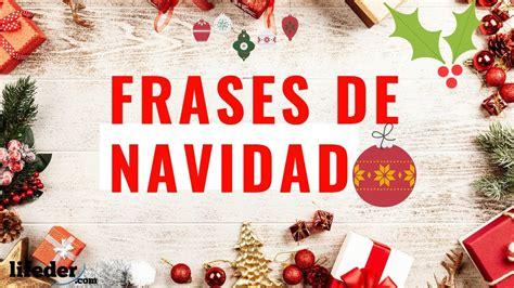 51 Bonitas Frases de Navidad para Felicitar y Dedicar ...