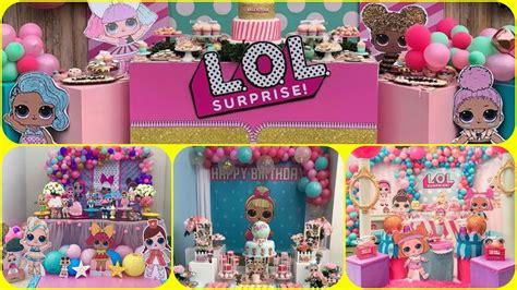 52 Mesas de dulces de LOL SURPRISE 2019 Candy bar Party ...