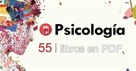 55 libros de Psicología en PDF ¡GRATIS!