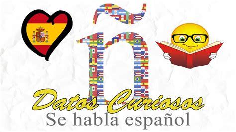 6 Datos Curiosos sobre el Idioma Español   YouTube