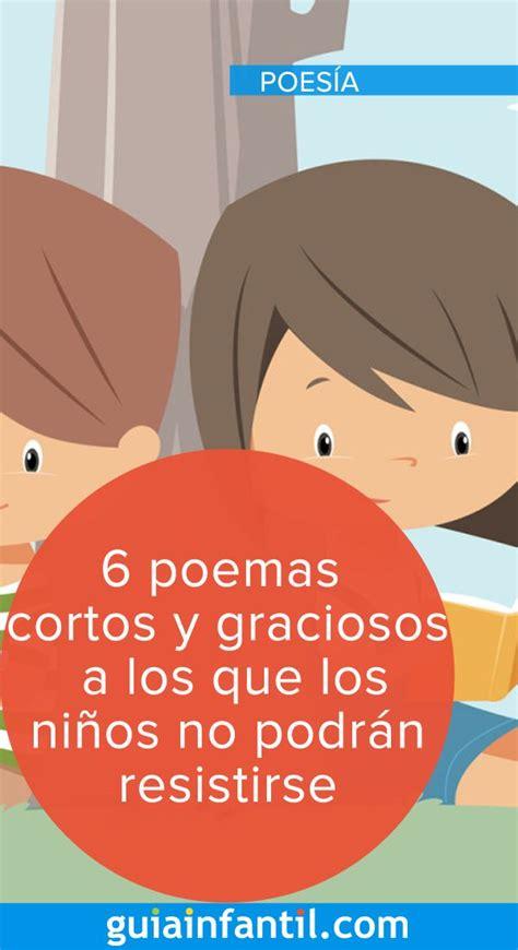 6 poemas cortos y graciosos a los que los niños no podrán ...
