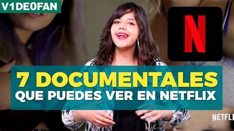 7 buenos documentales en Netflix   #V1de0Fan con @susiavur ...